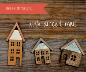 Breakthrough with direct mail